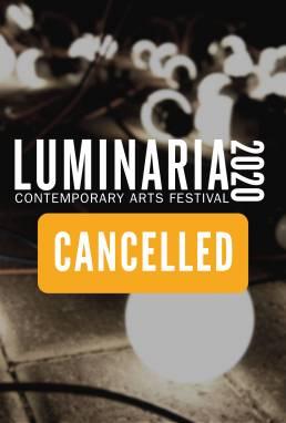 Luminaria 2020 - Cancelled