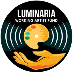 Luminaria Working Artist Fund