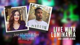 LIVE WITH LUMINARIA and Jeremy Kingg